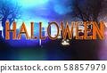 Halloween Creepy 3D Illustration with Text 58857979