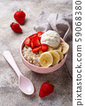 Oatmeal with strawberry, banana and ice cream 59068380