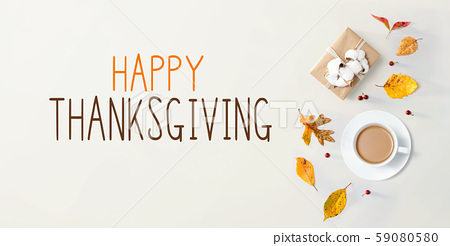 Thanksgiving message with autumn theme with coffee 59080580