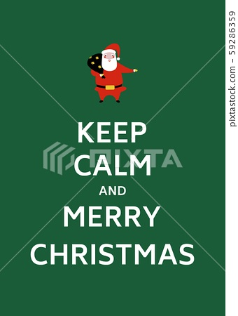 Keep Calm and Merry Christmas 59286359