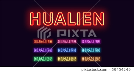 Neon Hualien name, City in Taiwan. Neon text of 59454249