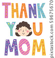 Thank You Mom Face Illustration 59675670