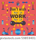 Motivational workout poster, vector illustration. Typographic phrase dont wish for it work for it 59859401