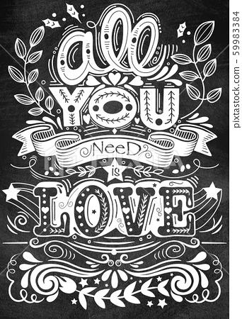 All you need is love hand drawn lettering apparel 59983384