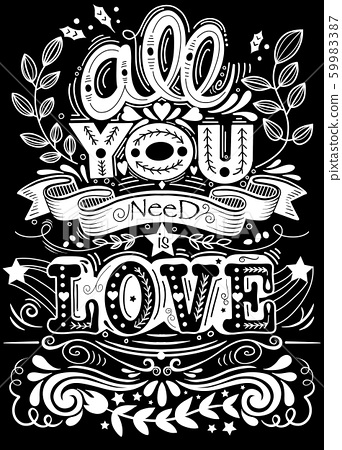 All you need is love hand drawn lettering apparel 59983387
