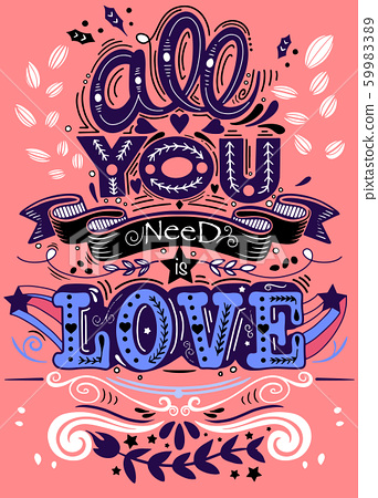 All you need is love hand drawn lettering apparel 59983389