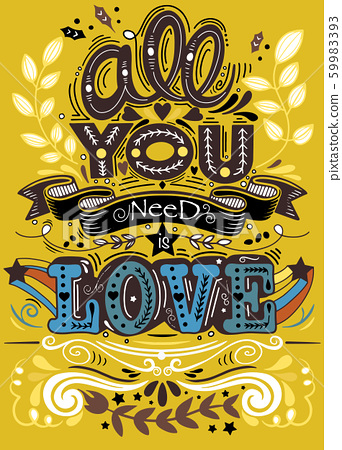 All you need is love hand drawn lettering apparel 59983393