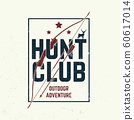 Hunting club. Vector. Concept for shirt or label, print, stamp or tee. Vintage typography design with frame, hunting bow and arrow silhouette. Outdoor adventure hunt club emblem 60617014