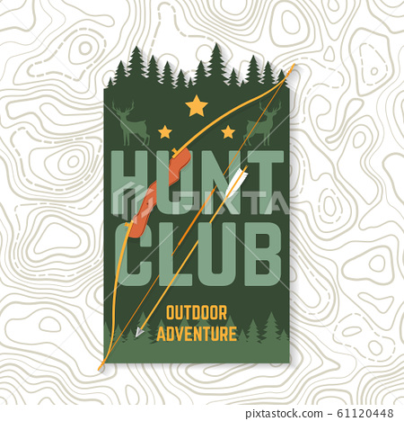 Hunting club. Vector. Concept for shirt or label, print, stamp or tee. Vintage typography design with frame, hunting bow and arrow silhouette. Outdoor adventure hunt club emblem 61120448