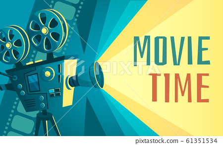 Movie time poster. Vintage cinema film projector, home movie theater and retro camera vector illustration 61351534