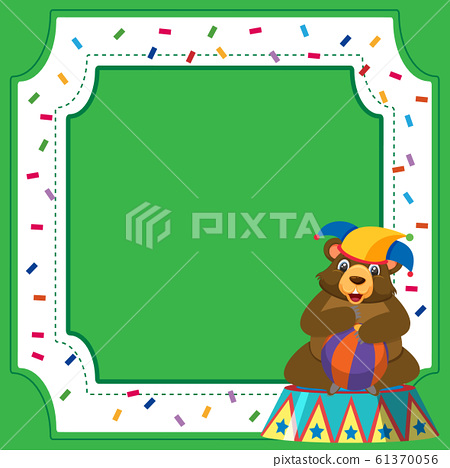 Frame template design with circus bear and ball 61370056
