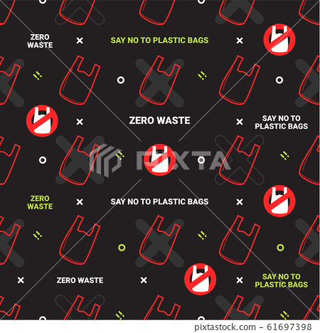Zero waste and say no to plastic bags seamless pattern on green background 61697398