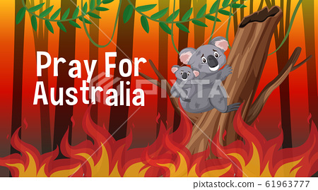 Pray for Australia poster design with wildfire in 61963777