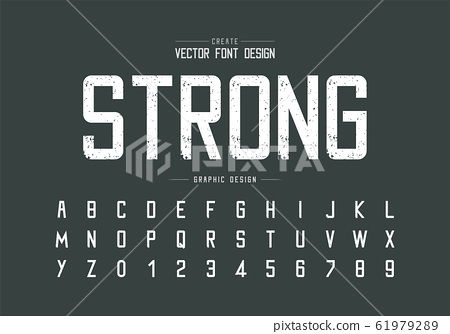 Font strong and texturealphabet vector, Rough typeface and letter number design, Graphic text on background 61979289
