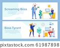 Screaming and Yelling Boss Spoiling Office Life 61987898