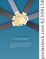 Business team stack their hands together people joining for cooperation success business. Teamwork concept vector illustration 62309138