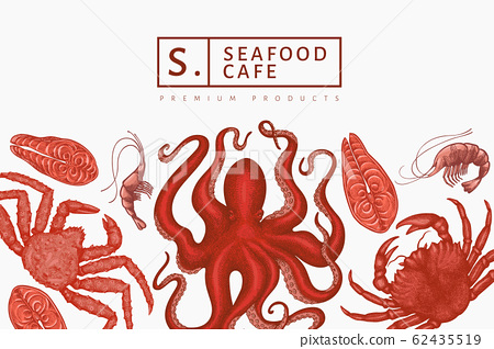 Seafood design template. Hand drawn vector seafood 62435519