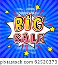 Big sale pop art banner, vector illustration. Comic speech bubble on retro stripped background with stars. Big Sale in pop art cartoon style. Funny comics text with explosion. 62520373
