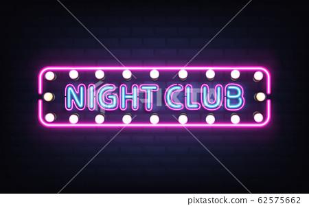 Night club neon retro signboard realistic 62575662