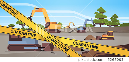 epidemic MERS-CoV quarantine caution on yellow warning tape opencast quarry with bulldozers coronavirus infection wuhan 2019-nCoV pandemic health risk concept horizontal 62670034