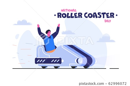 National Roller Coaster Day vector illustration. Excited guy riding roller coaster. Summer holidays and events. Amusement park special offers and discounts. Extreme outdoors leisure and entertainment. 62996072