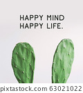 """Inspirational quote """"Happy Mind Happy Life"""". Cactus plant on white background. 63021022"""