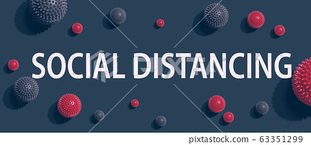 Social Distancing theme with viral objects 63351299