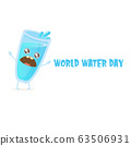 World water day greeting card or banner design template with funny cartoon smiling water glass character isolated on white background . International water day concept vector illustration 63506931