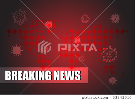 Breaking News Headline on Covid-19 or Corona Virus with World Dotted Map 63543616