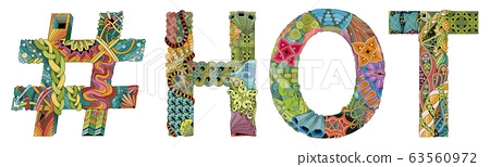 Word HOT with hashtag. Vector decorative zentangle 63560972