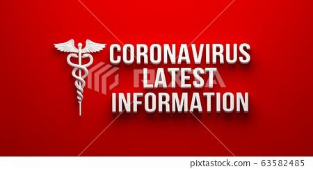 Coronavirus Latest Information. 3D rendering illustration 63582485