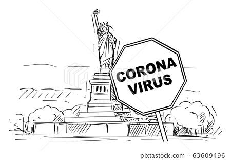 Vector Cartoon Rough Sketchy Illustration of United States, New York, Liberty Statue and Coronavirus covid-19 Epidemic Warning Sign 63609496