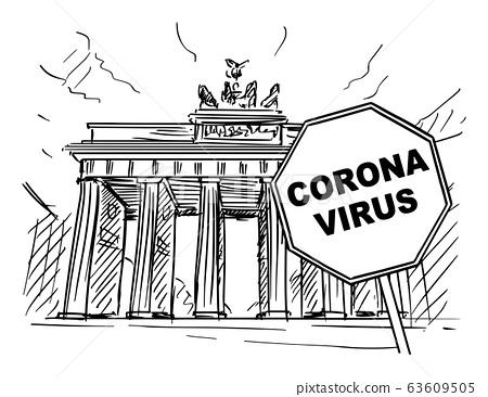 Vector Cartoon Rough Sketchy Illustration of Germany,Berlin, Brandenburg Gate and Coronavirus covid-19 Epidemic Warning Sign 63609505