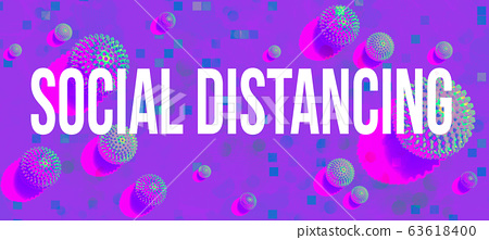 Social Distancing theme with viral objects 63618400