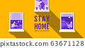 Stay Home, Social Distancing , Stop Covid-19 63671128
