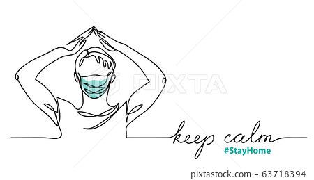 Keep calm and stay home minimalist vector sketch, doodle with man in face mask 63718394
