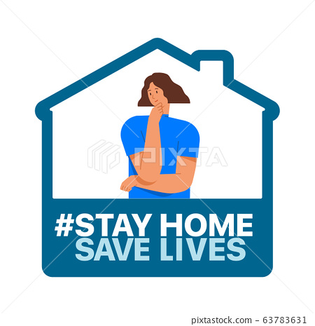Stay at home, save lives. Social Media campaign aimed at preventing the spread of the COVID-19 coronavirus epidemic. 63783631