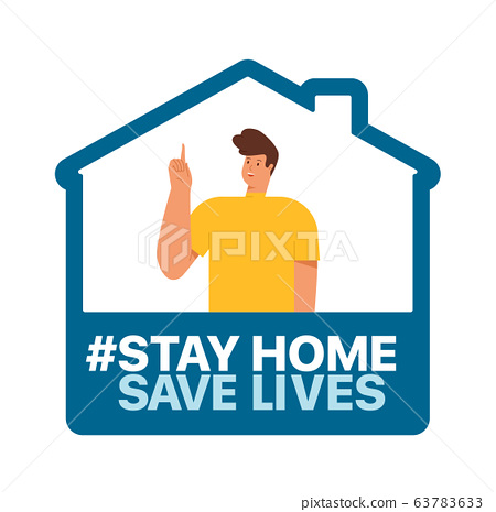 Stay at home, save lives. Social Media campaign aimed at preventing the spread of the COVID-19 coronavirus epidemic. 63783633