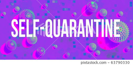 Self-quarantine theme with viral objects 63790330