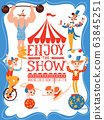 Circus vector poster with lettering and cartoon cute characters 63845251