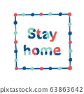 Stay home lettering hand written. Corona virus motivational quote chalk paint style in blue teal and 63863642