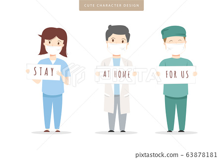 Stay at home for us phrase from doctor and nurse. Stay safe. 63878181