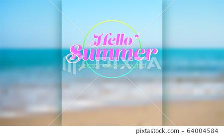 Summer seashore. Blurred background. Blue sky, sea 64004584