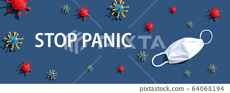 Stop Panic with virus and a white mask 64068194
