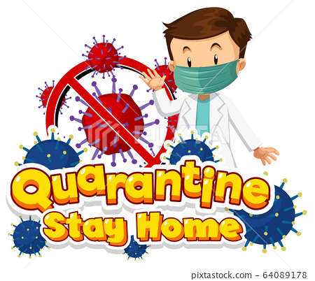 Font design for word quarantine stay home with 64089178
