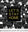Let's stay home inspiration quote card with hand drawn doodle houses style pattern black and white city vector illustration 64123208