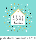 Stay home save lives inspiration card house background pastel green color polka dots vector 64123210