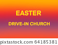 EASTER DRIVE-IN CHURCH abstract background 64185381