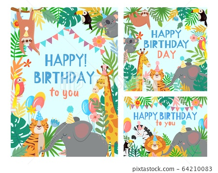 Cartoon happy birthday animals card. Congratulations cards with cute safari or jungle animals party in tropical forest vector illustration set 64210083