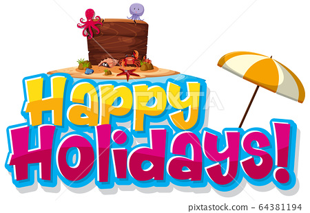 Font design template for word happy holidays on 64381194